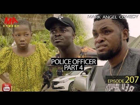 MARK ANGEL COMEDY – POLICE OFFICER part 4 (EPISODE 207) (MARK ANGEL TV)
