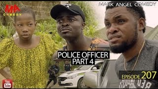 MARK ANGEL COMEDY - POLICE OFFICER part 4 EPISODE 207