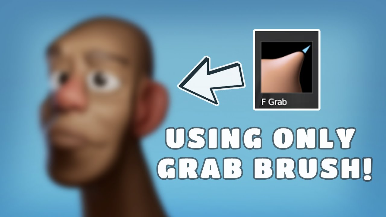 Sculpting A Character Using Grab Brush Only (Not Recommended ⚠)