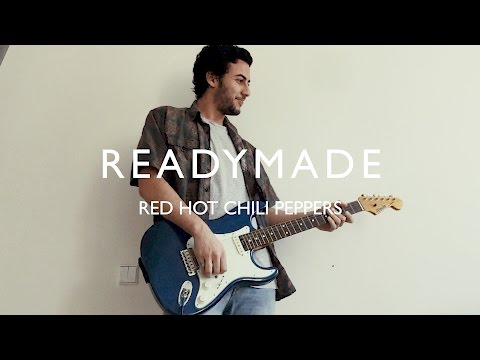 Red Hot Chili Peppers - Readymade - cover by Pablo Diaz Fanjul