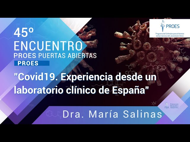 45º PA: Covid19: Experiencia desde un laboratorio clínico de España