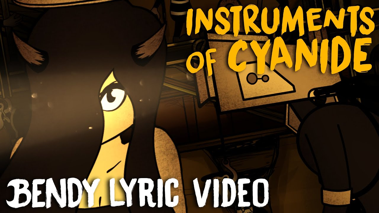 Bendy Song Instruments Of Cyanide Lyric Video Dagames Youtube