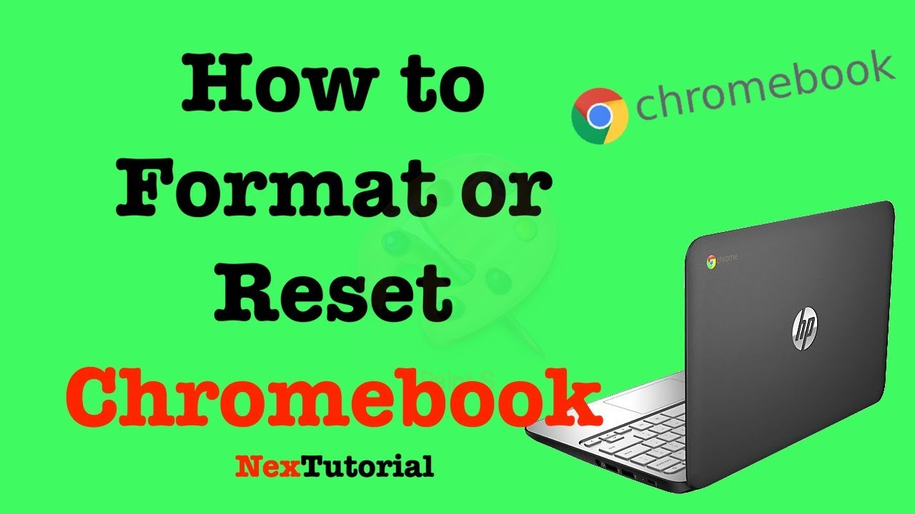 How to Factory Reset Chromebook | How to Format ChromeBook | NexTutorial