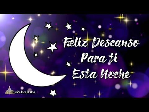 Buenas noches Te dedico este bonito mensaje de buenas noches Feliz Descanso