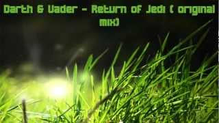 Darth and Vader - Return of Jedi ( original mix)