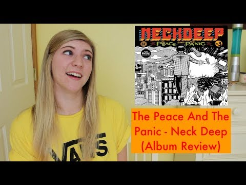 THE PEACE AND THE PANIC - NECK DEEP | ALBUM REVIEW