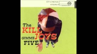 The Killjoys - Gimme five (full album)