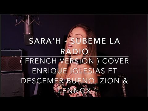 SUBEME LA RADIO  FRENCH VERSION  ENRIQUE IGLESIAS FT DESCEMER BUENO, ZION & LEENOX