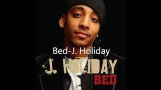 Bed- J.Holiday lyrics