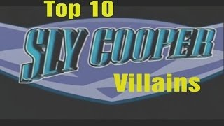 Top 10 Sly Cooper Villains