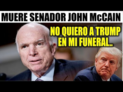 Ultima hora EEUU, MUERE SENADOR JOHN McCAIN ¡CRÍTICO DE TRUMP! 25/08/2018