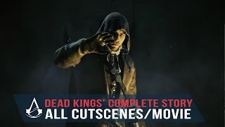 Gambar cover Assassin's Creed Unity Dead Kings All CUTSCENES (Full Story/Movie) 1080p HD