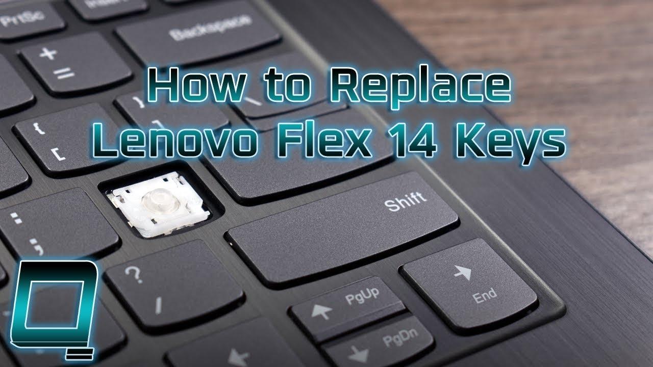 How to Replace Lenovo Flex 14 Laptop Keys