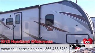 Phillips Auto Group - 2018 Heartland Wilderness