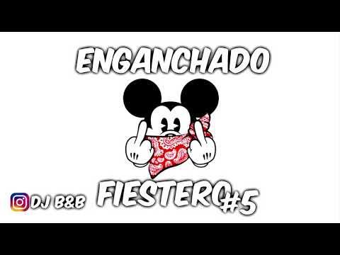 ENGANCHADO FIESTERO #5