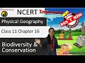 NCERT Class 11 Part 1 Geography Chapter 16: Biodiversity and Conservation