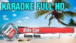 [Karaoke Full Beat] Biển Cạn - Giọng Nam - Karaoke Full HD