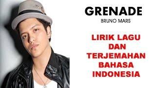 GRENADE- BRUNO MARS | LIRIK LAGU DAN TERJEMAHAN BAHASA INDONESIA