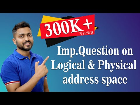 Question Explaination on Logical address and Physical address space | Operating System