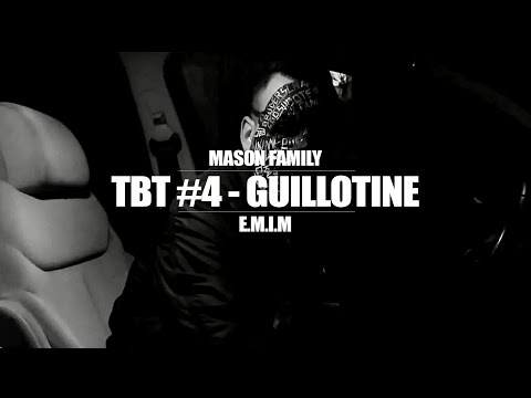 TBT #4 ►MASON FAMILY - GUILLOTINE FT....