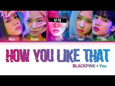 [Karaoke] BLACKPINK (블랙 핑크) - 'HOW YOU LIKE THAT'(5 Members ver.) (Color Coded Lyrics Han|Rom|Eng)