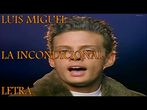 luis miguel la incondicional lyrics
