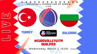 Turkey Bulgaria 3 2 EurovolleyU17M qualifier Vrnjačka Banja Serbia BROADCASTED LIVE