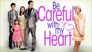 Please Be Careful with My Heart - Be Careful with My Heart Theme - Jodi Sta. Maria and Richard Yap