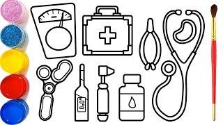 Vẽ đồ chơi bác sĩ và tô màu cho bé | Dạy bé vẽ | Dạy bé tô màu | Mainan Dokter Halaman Mewarnai