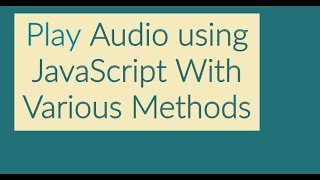 Play Audio in JavaScript After Page Load or Delay Time
