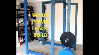 MY DIY POWER RACK BUILD