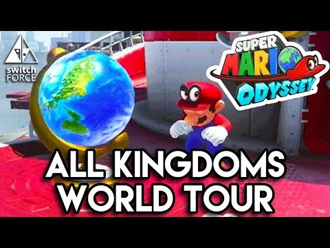 COMPLETE World Map Tour - Super Mario Odyssey (All Kingdoms Discussed)