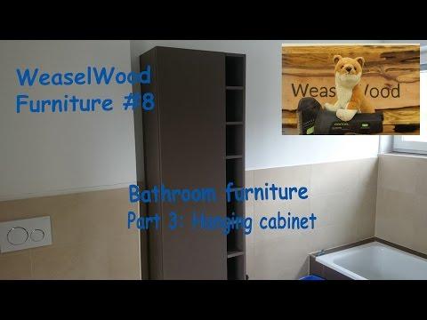 Bathroom furniture (Part 3) Hanging cabinet [WeaselWood Furniture #8]