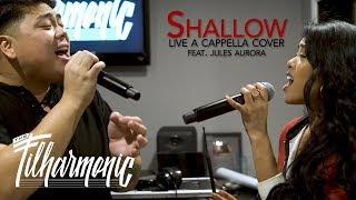 Shallow - Lady Gaga & Bradley Cooper: The Filharmonic ft. Jules Aurora (Live A Cappella) Video