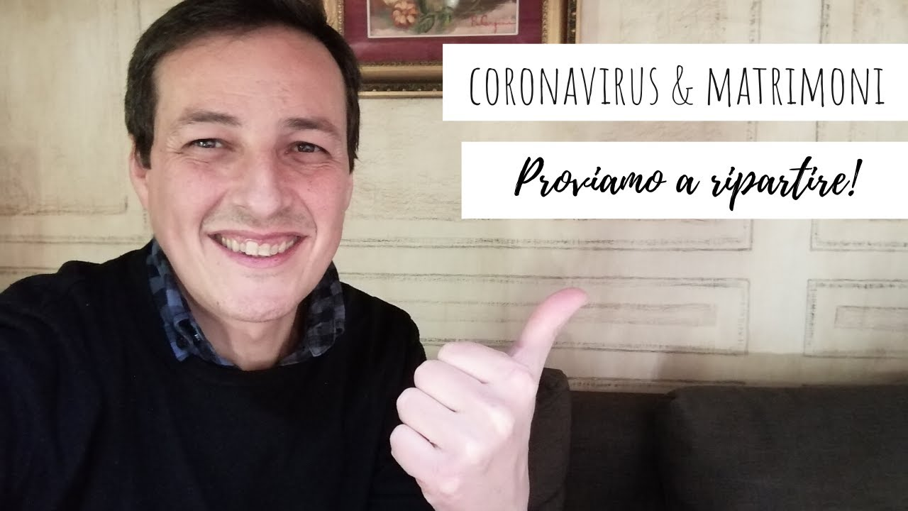 Coronavirus & Matrimoni | Proviamo a ripartire!