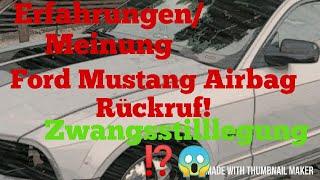 Rückrufaktion Ford Mustang 200…
