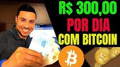 Como GANHAR R$ 300,00 Reais Por DIA Com BITCOIN! Como GANHAR MUITO DINHEIRO Com BITCOIN