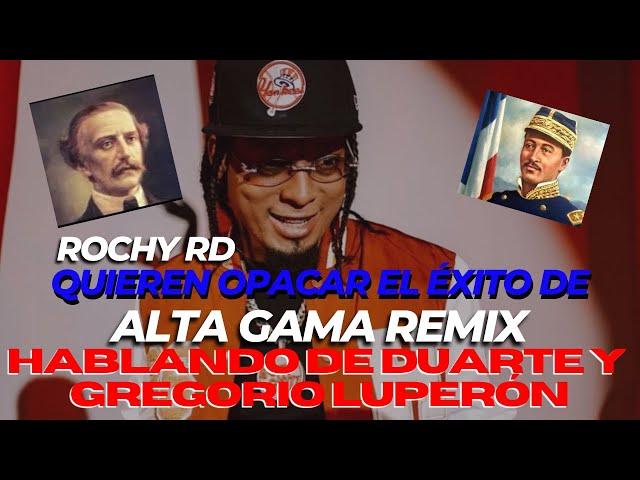 Quieren OPACAR El éxito de ALTA GAMA REMIX. Hablando de Duarte y Gregorio Luperón