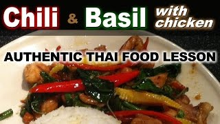 Authentic Thai Recipe For Kraprow Gai | ผัดกระเพาไก่ | Basil & Chili Stir Fry With Chicken