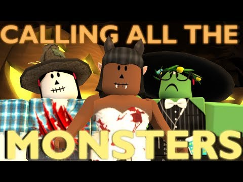 Calling All The Monsters Halloween Special Roblox Fan Music