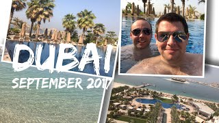 Dubai Vlog   September 2017
