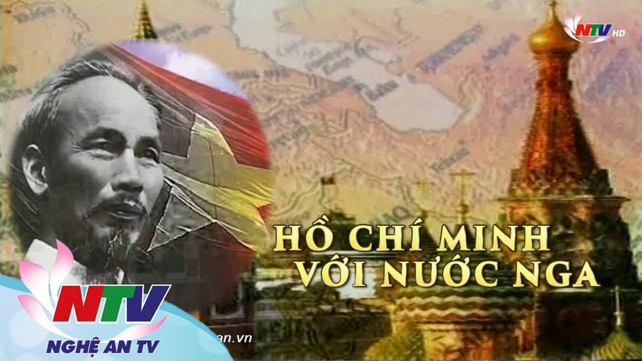 Phim tài liệu: Hồ Chí Minh với nước Nga