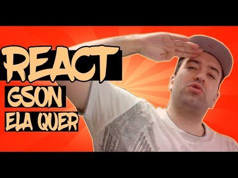 😱 REACT #88 - Gson - Ela Quer
