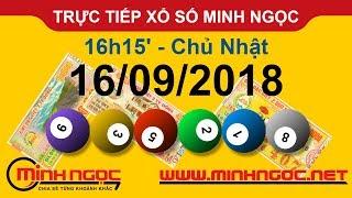 Xổ số Minh Ngọc™ Chủ Nhật 16/09/2018 - Kênh chính thức từ Minhngoc.net.vn