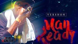 Vershon - Man Ready - March 2017