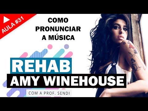 Rehab - Amy Winehouse (Aula #31)