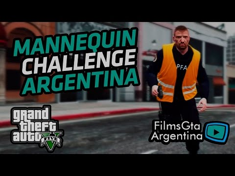 Mannequin Challenge Argentina Gta V Filmsgtaargentina