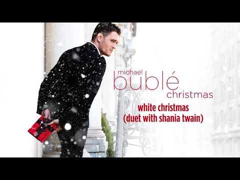 Michael Bublé - White Christmas (ft. Shania Twain) [Official HD]