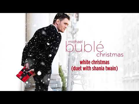 Michael Bublé  White Christmas ft Shania Twain  HD