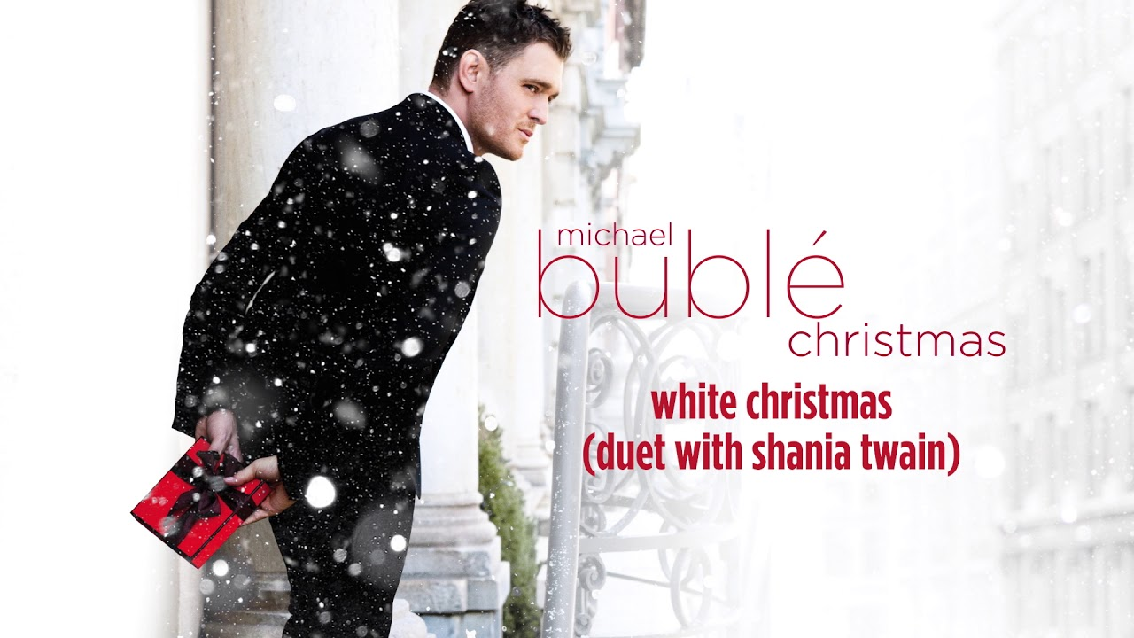 michael bubl white christmas ft shania twain official hd